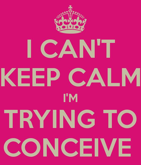 keepcalmconceive